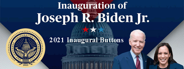 Click Here for Biden Harris Inauguration Buttons New 1-18-21